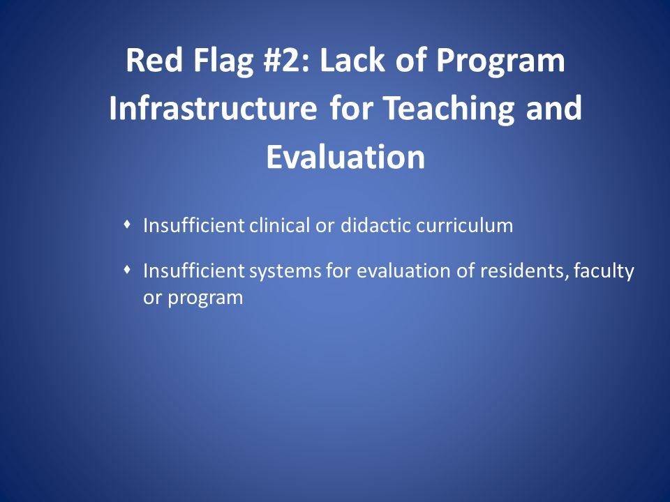 Red Flag #2: Lack of Program Infrastructure for Teaching and Evaluation
