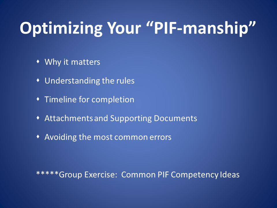 Optimizing Your PIF-manship