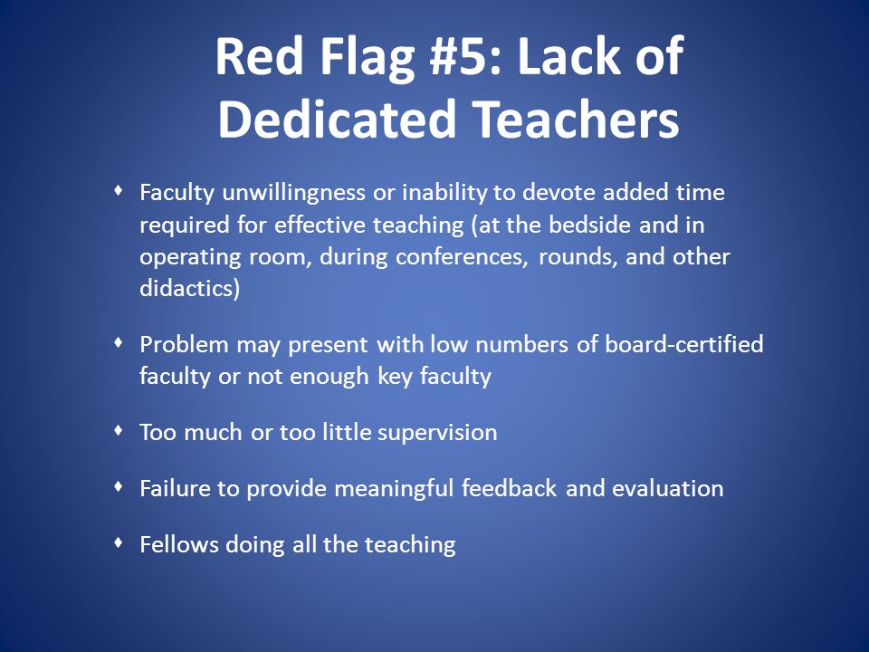 Red Flag #5: Lack of Dedicated Teachers