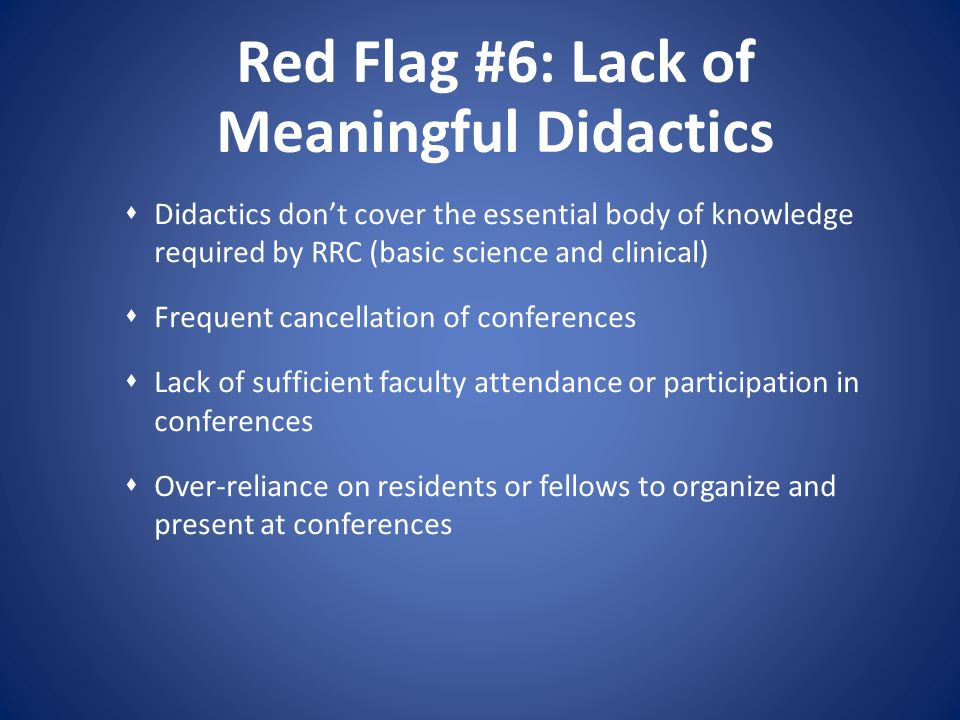 Red Flag #6: Lack of Meaningful Didactics