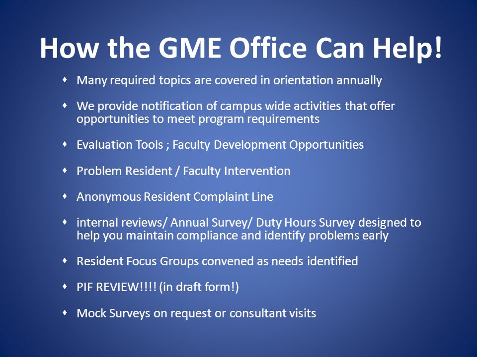 How the GME Office Can Help!