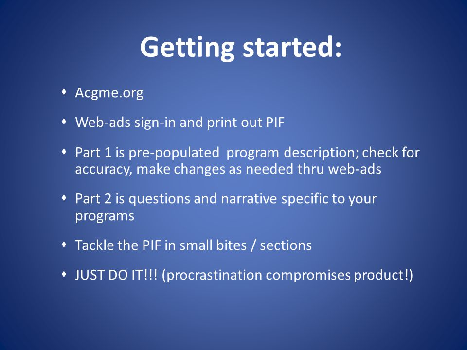 Getting started: Acgme.org Web-ads sign-in and print out PIF