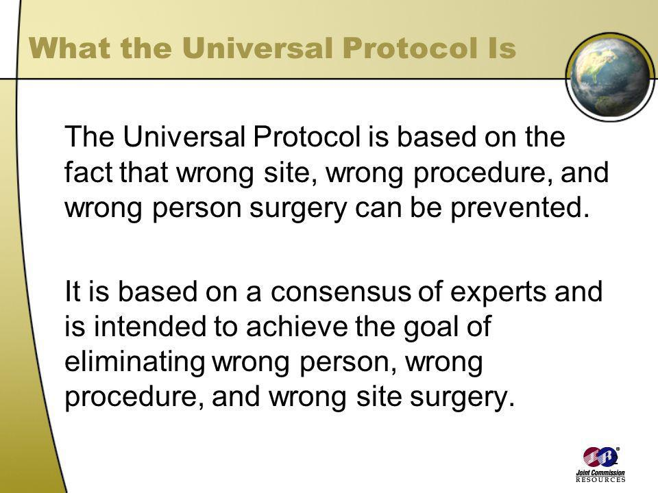 What the Universal Protocol Is