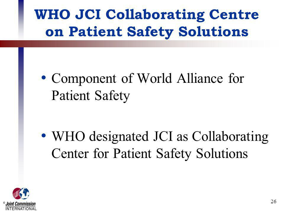 WHO JCI Collaborating Centre on Patient Safety Solutions