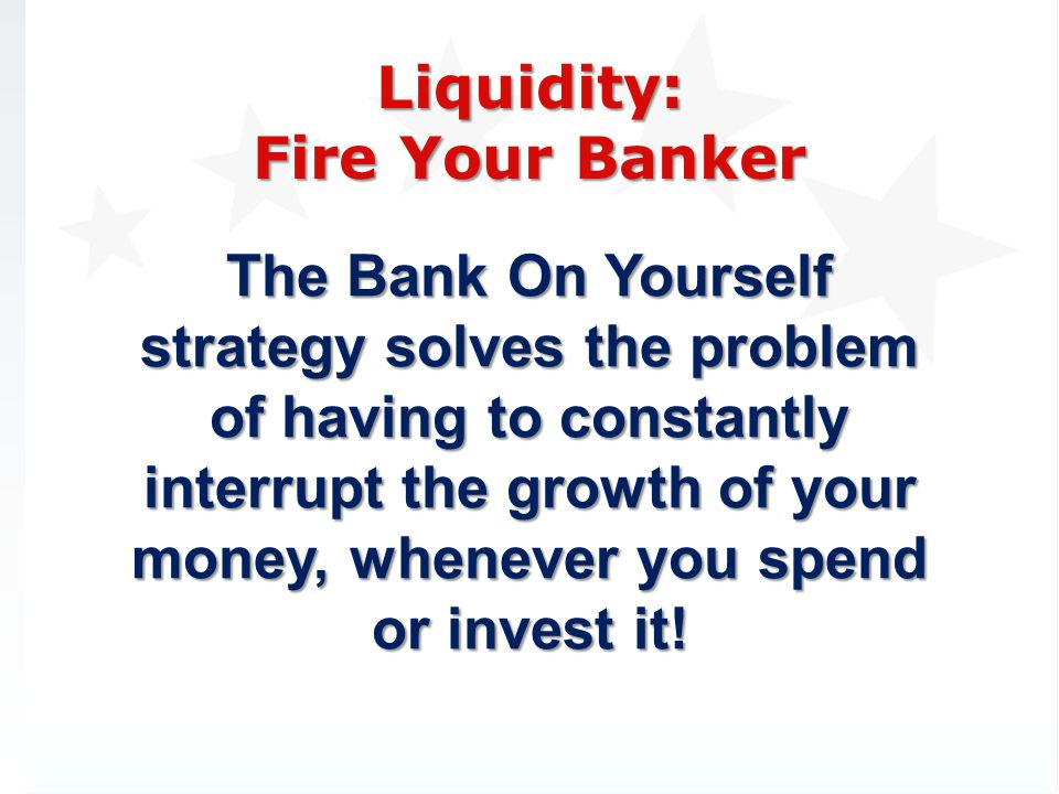 Liquidity: Fire Your Banker