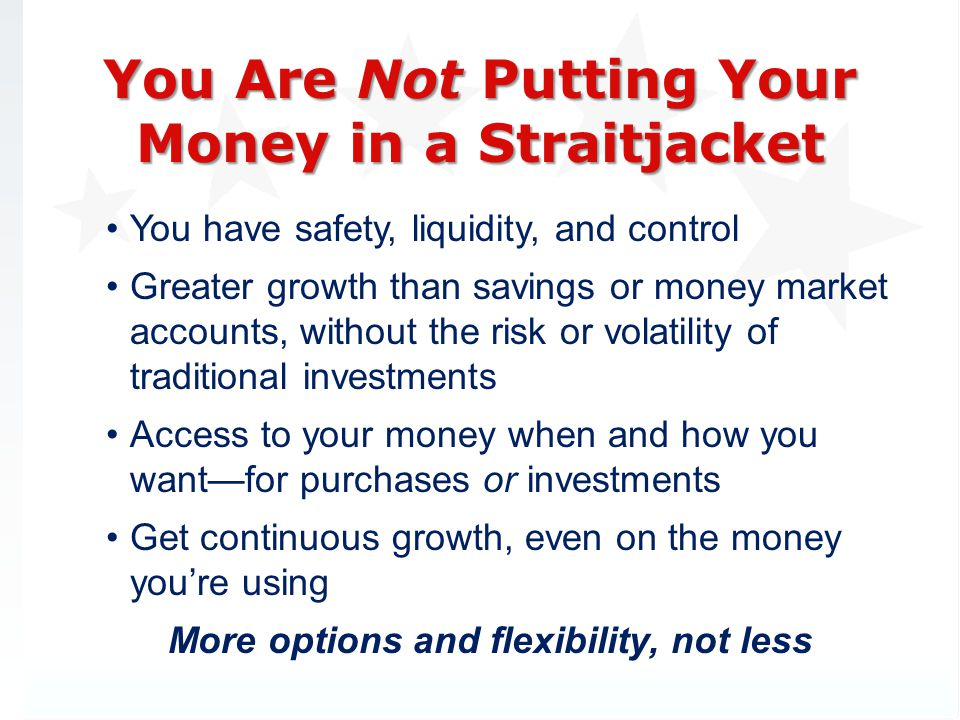 You Are Not Putting Your Money in a Straitjacket