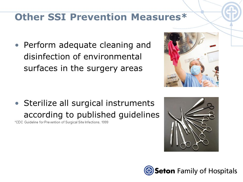 Other SSI Prevention Measures*