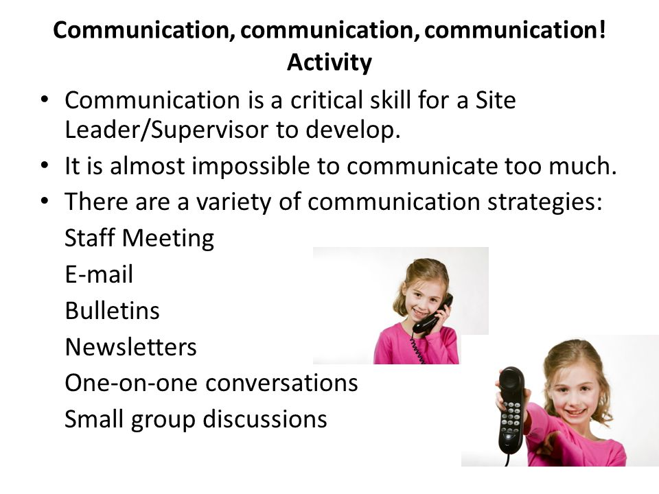 Communication, communication, communication! Activity