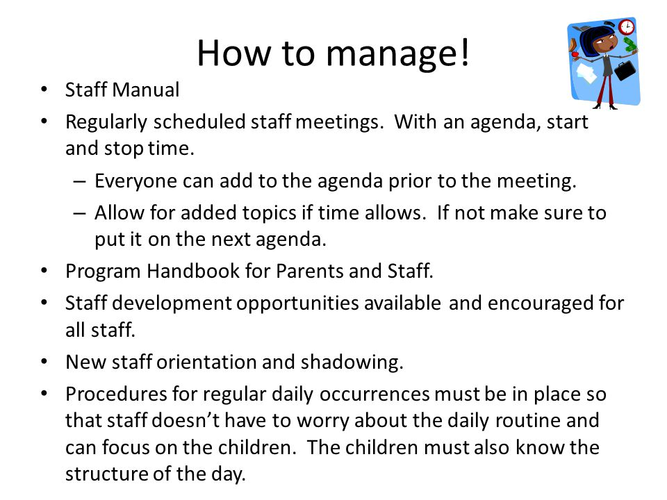 How to manage! Staff Manual