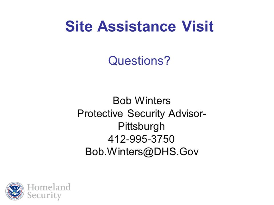 Site Assistance Visit Questions