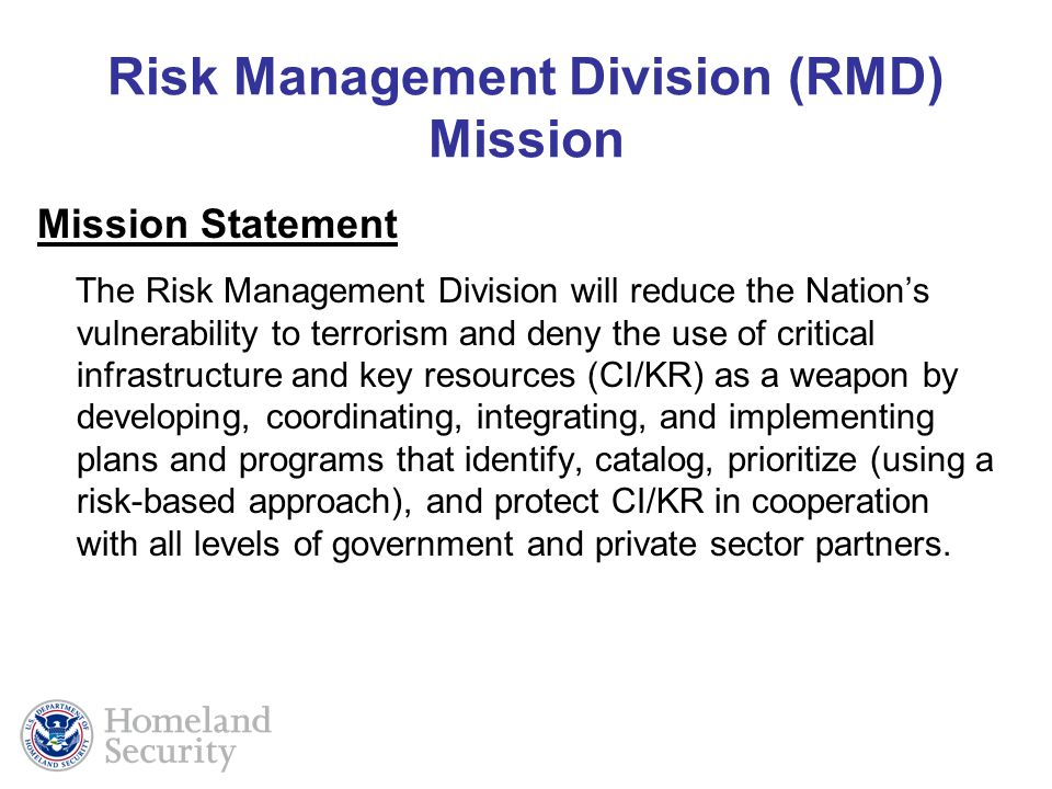 Risk Management Division (RMD) Mission