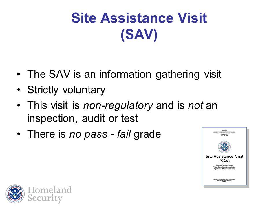 Site Assistance Visit (SAV)