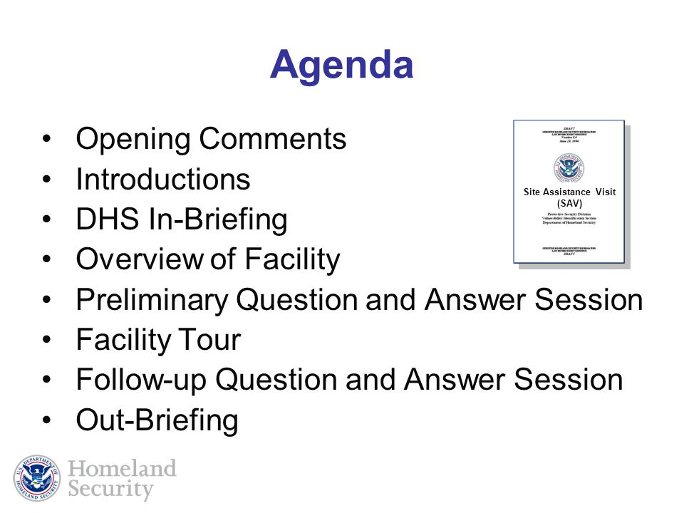 Agenda Opening Comments Introductions DHS In-Briefing