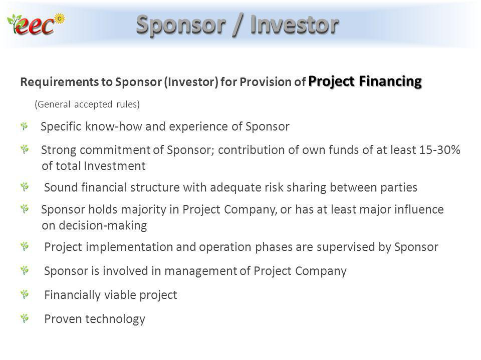 Sponsor / Investor Requirements to Sponsor (Investor) for Provision of Project Financing. (General accepted rules)