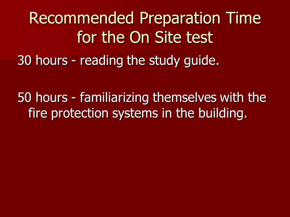 Recommended Preparation Time for the On Site test