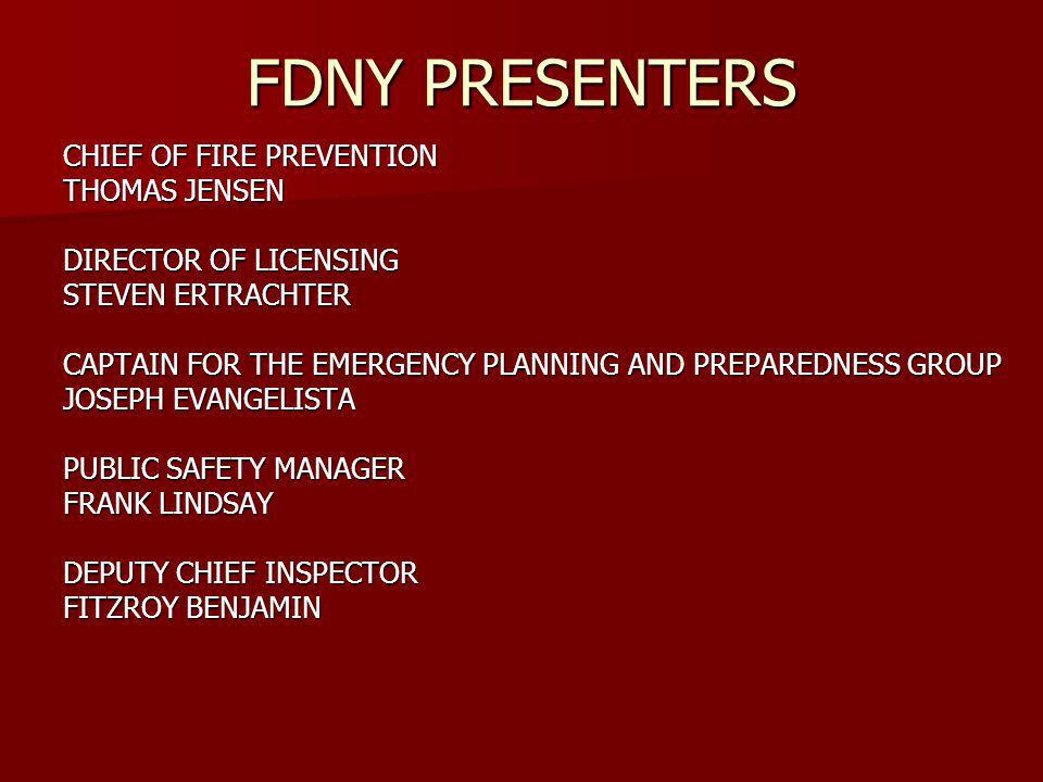 FDNY PRESENTERS CHIEF OF FIRE PREVENTION THOMAS JENSEN