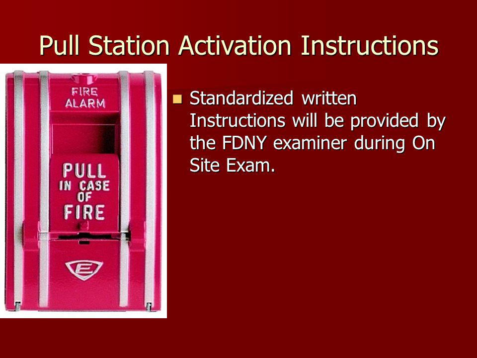 Pull Station Activation Instructions