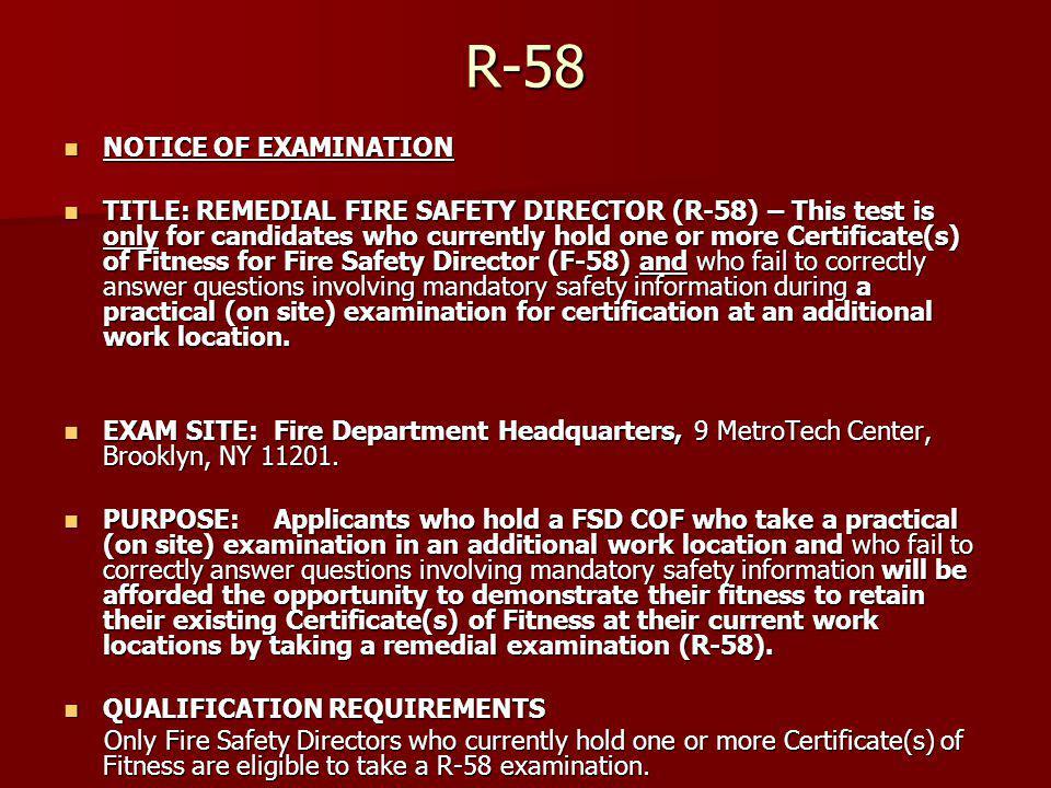 R-58 NOTICE OF EXAMINATION