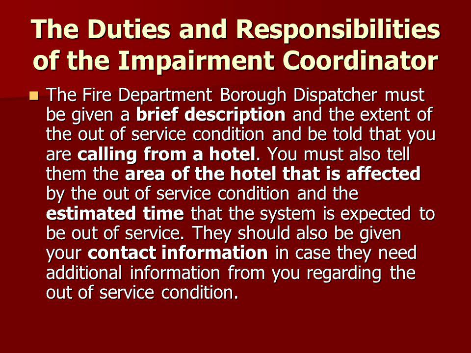 The Duties and Responsibilities of the Impairment Coordinator