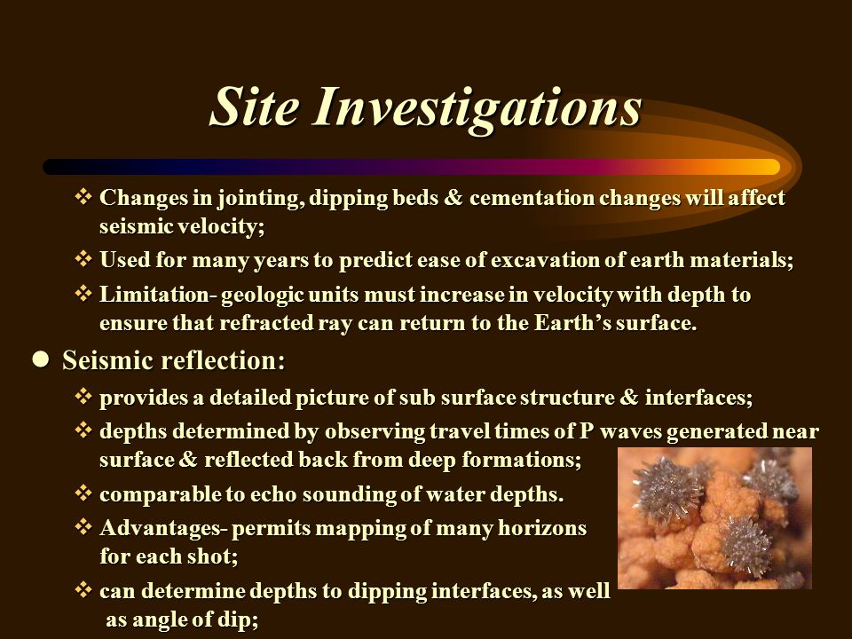 Site Investigations Seismic reflection: