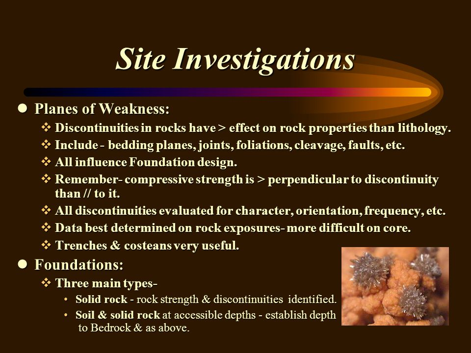 Site Investigations Planes of Weakness: Foundations: