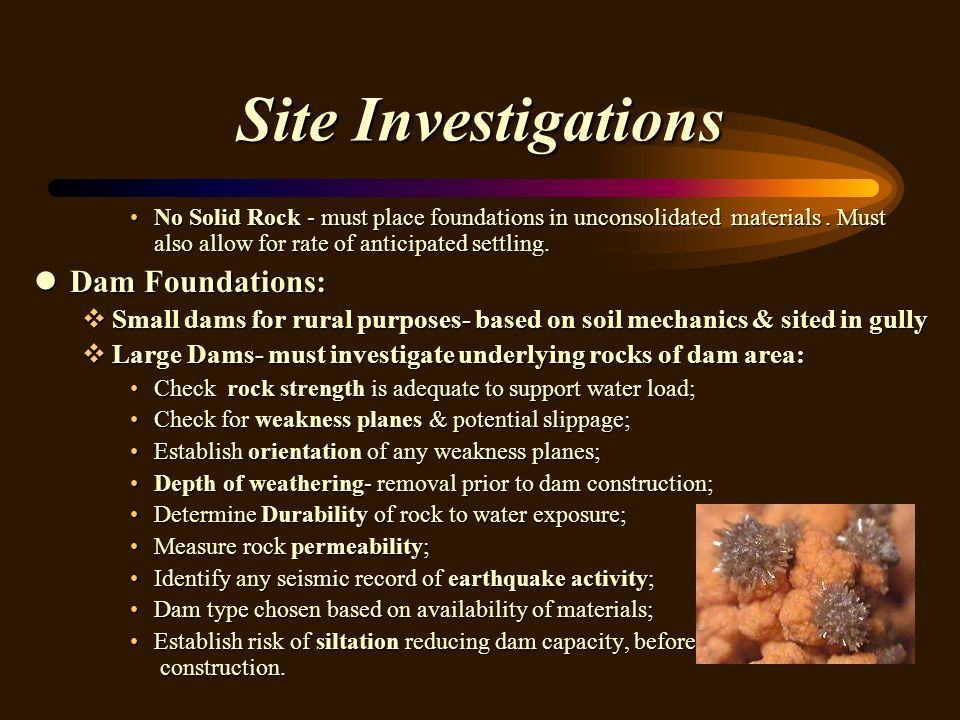 Site Investigations Dam Foundations: