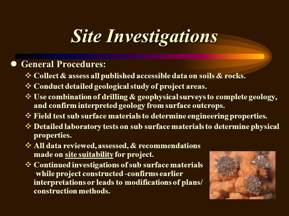 Site Investigations General Procedures: