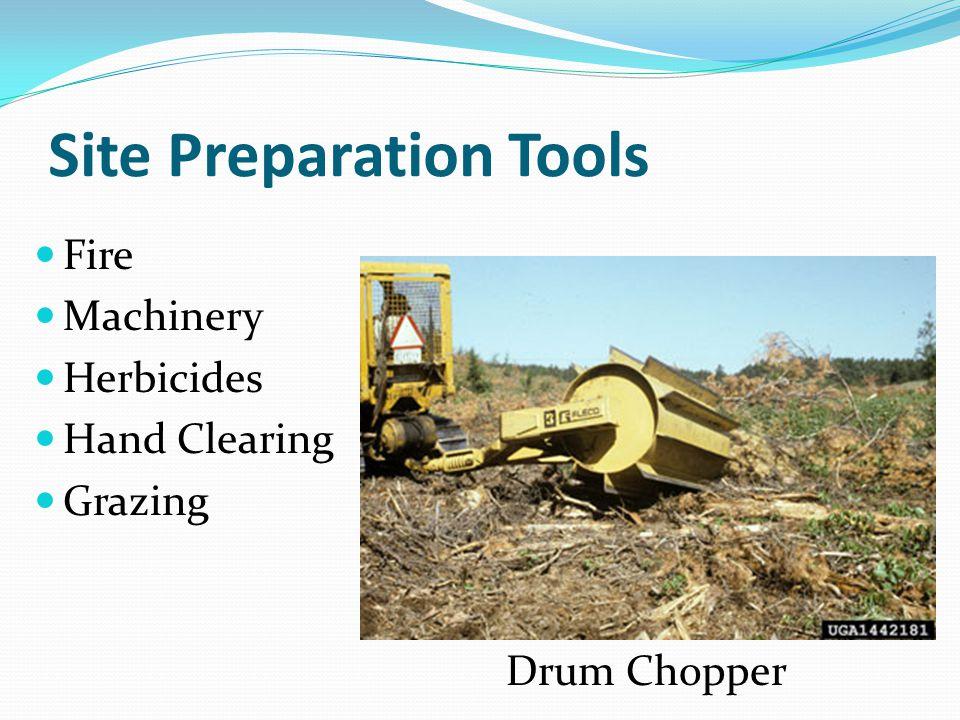 Site Preparation Tools