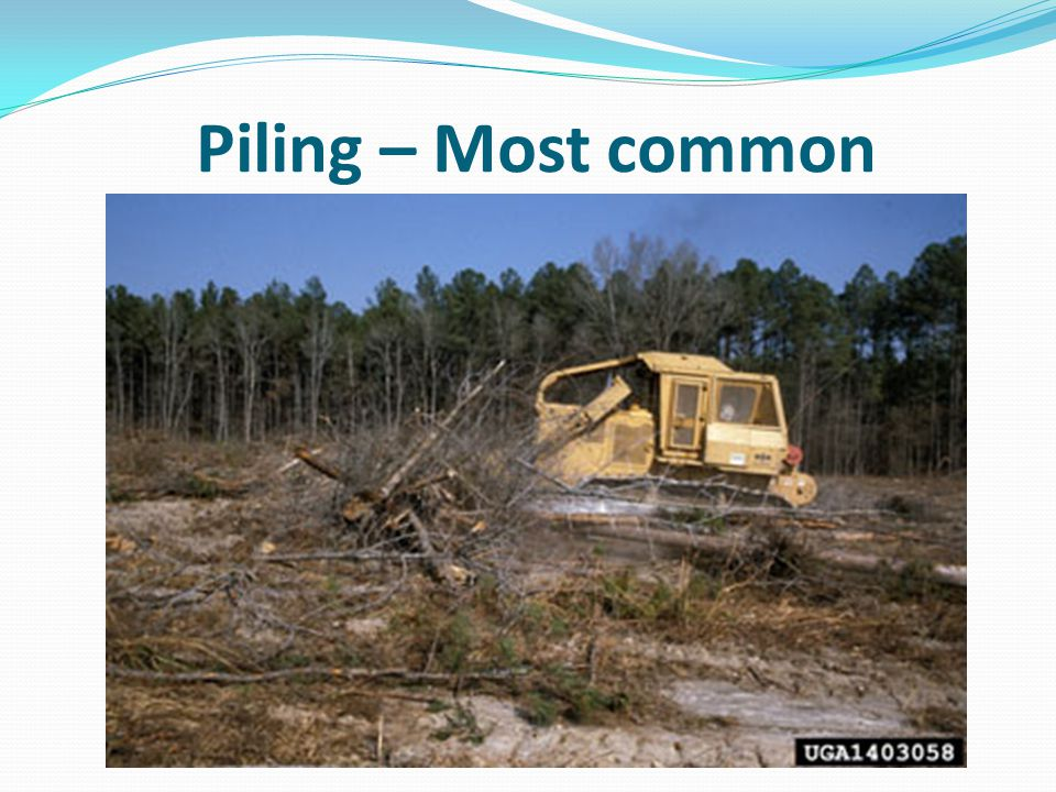 Piling – Most common