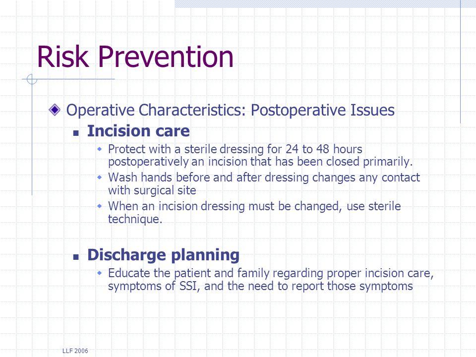 Risk Prevention Operative Characteristics: Postoperative Issues