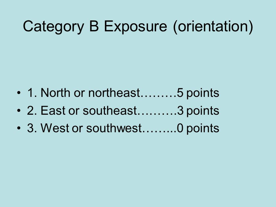 Category B Exposure (orientation)