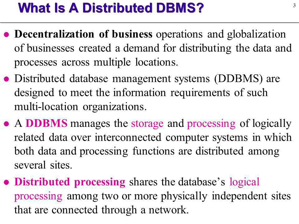 What Is A Distributed DBMS