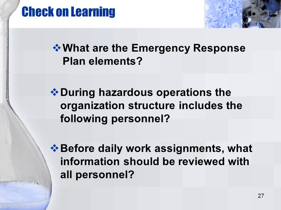 Check on Learning What are the Emergency Response Plan elements