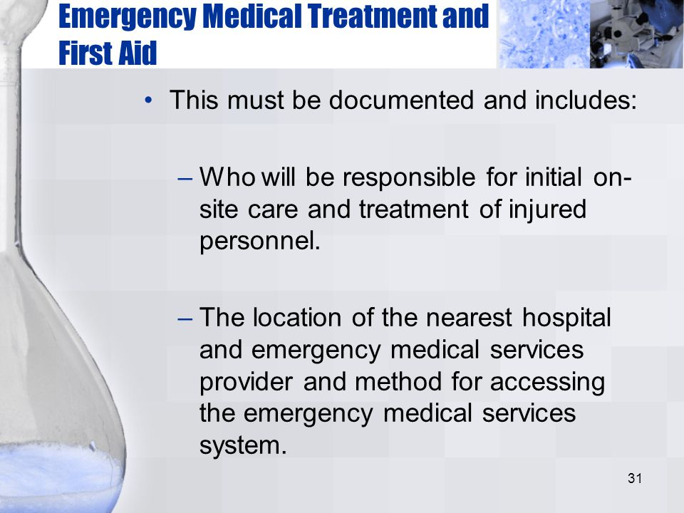 Emergency Medical Treatment and First Aid