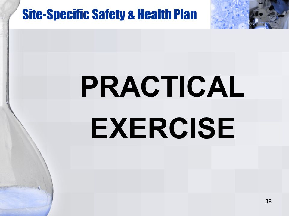 Site-Specific Safety & Health Plan