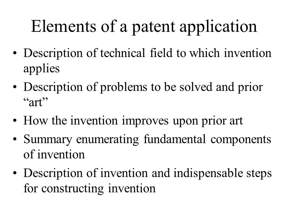 Elements of a patent application