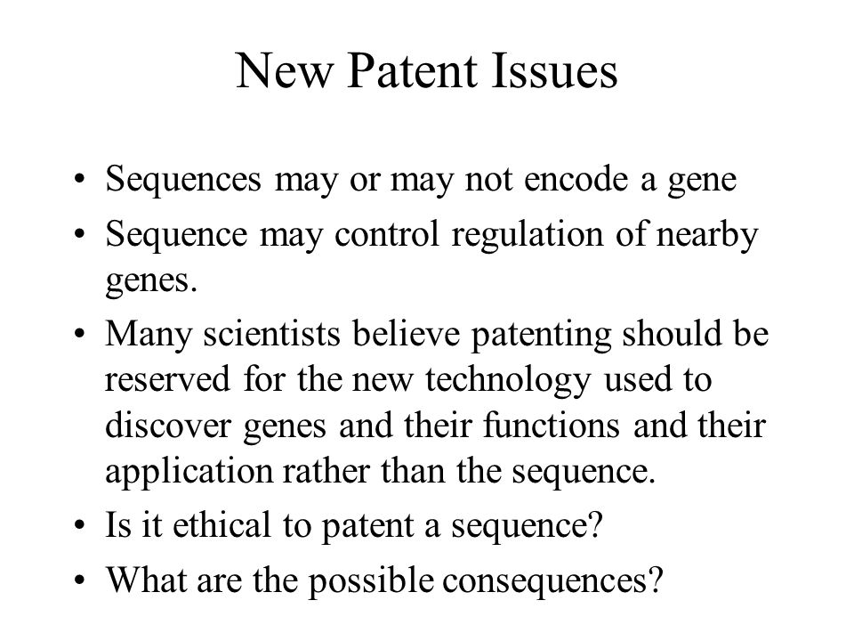 New Patent Issues Sequences may or may not encode a gene