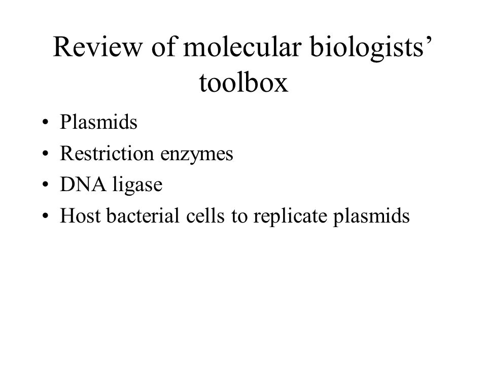 Review of molecular biologists' toolbox