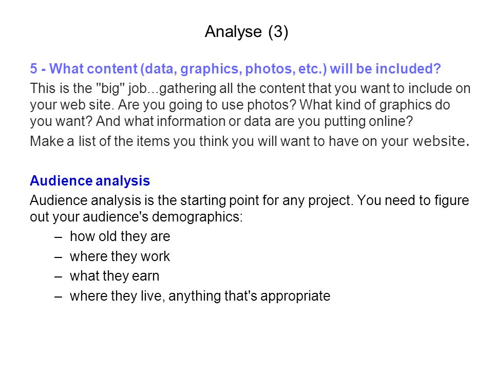 Analyse (3) 5 - What content (data, graphics, photos, etc.) will be included