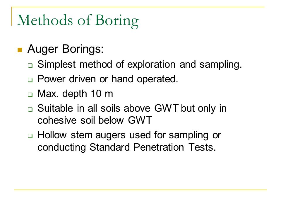 Methods of Boring Auger Borings: