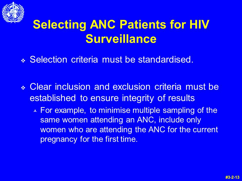 Selecting ANC Patients for HIV Surveillance