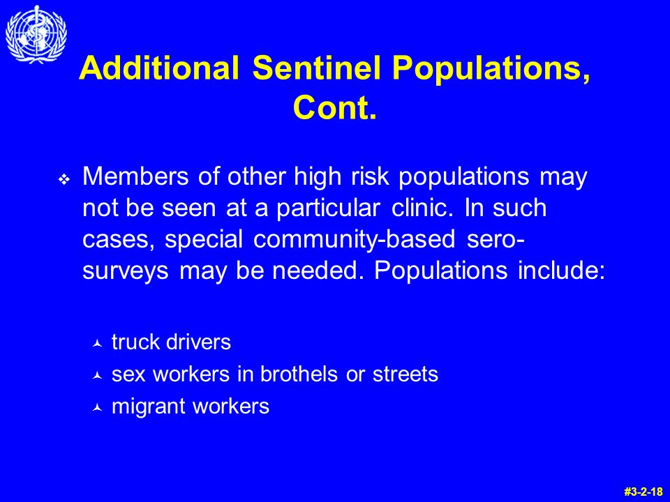 Additional Sentinel Populations, Cont.