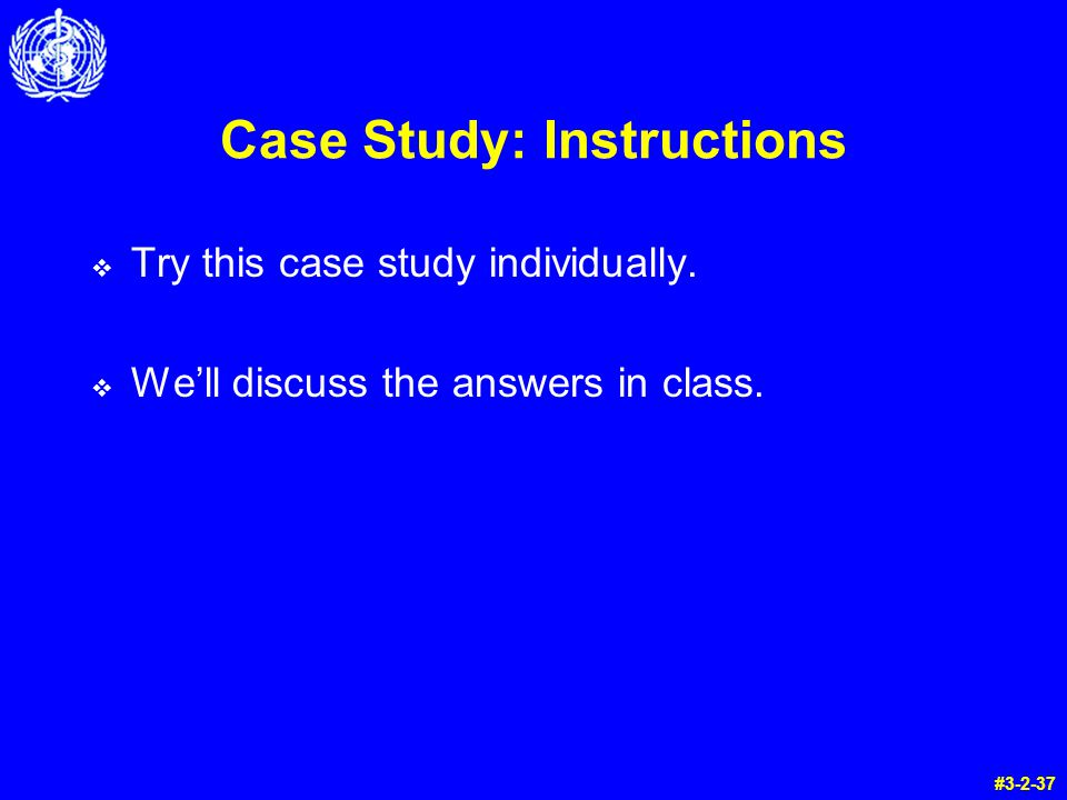 Case Study: Instructions