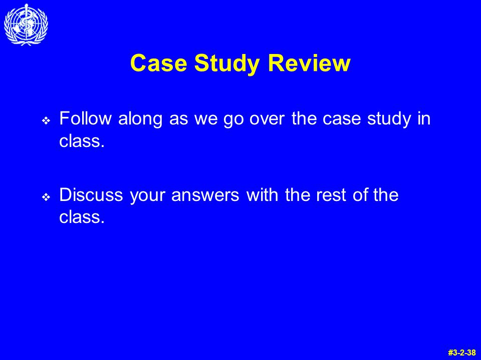 Case Study Review Follow along as we go over the case study in class.
