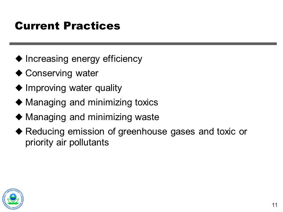 Current Practices Increasing energy efficiency Conserving water