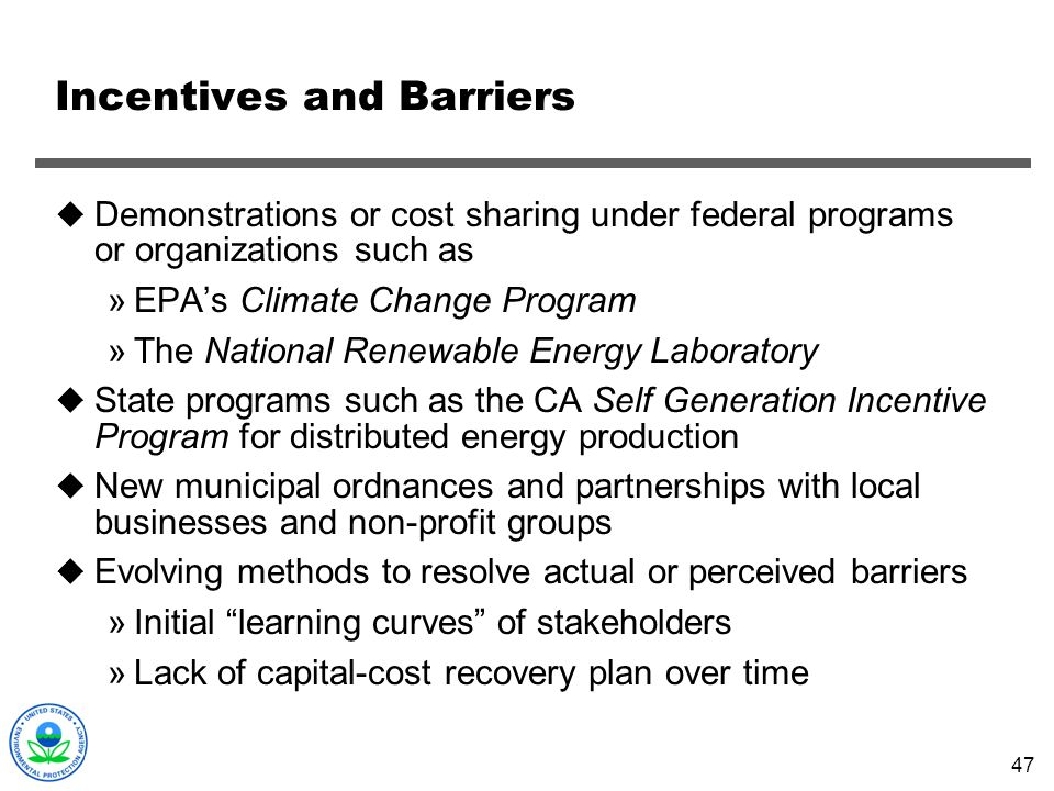 Incentives and Barriers