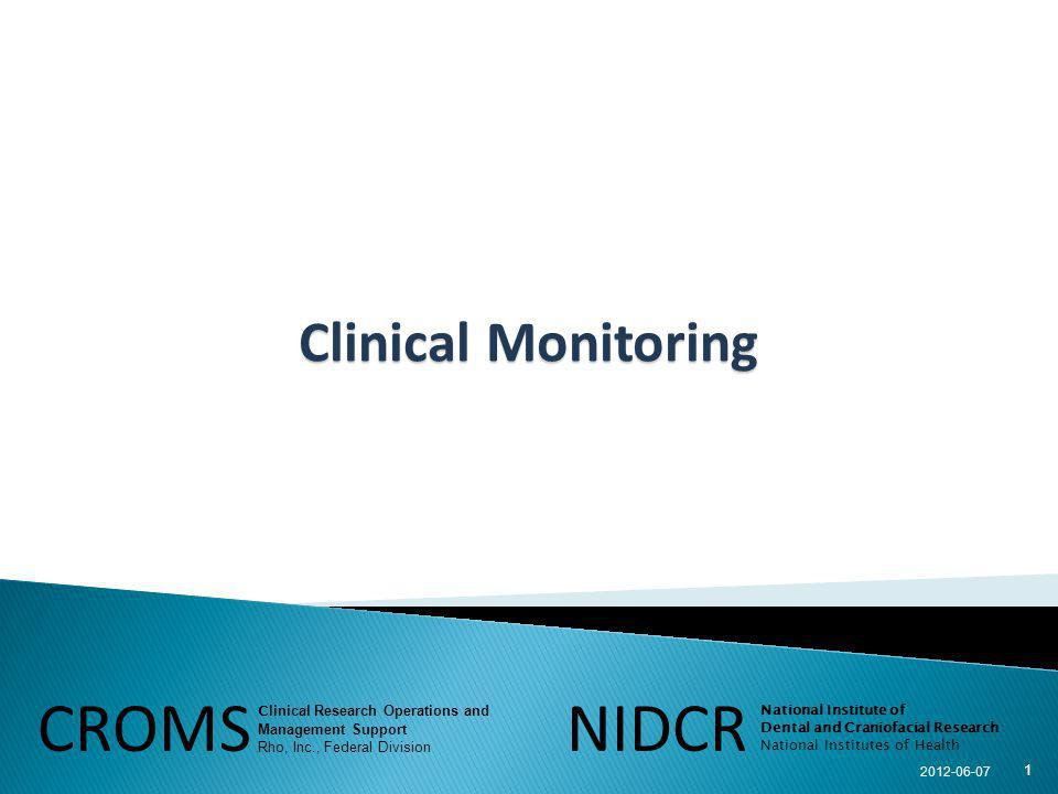 CROMS NIDCR Clinical Monitoring