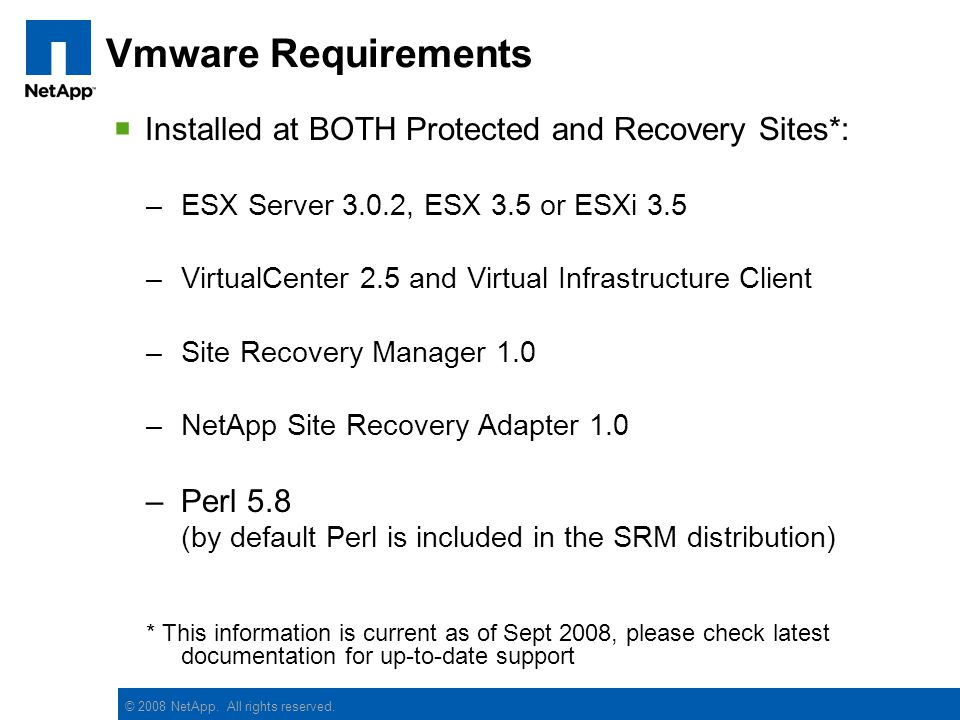 Vmware Requirements Installed at BOTH Protected and Recovery Sites*:
