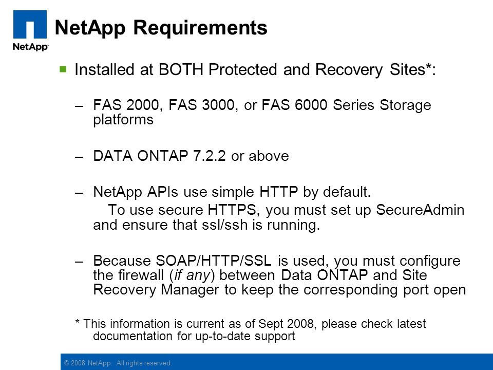 NetApp Requirements Installed at BOTH Protected and Recovery Sites*: