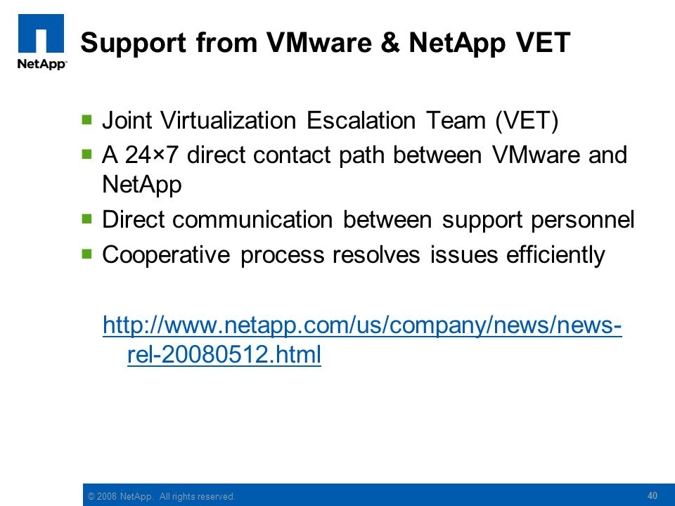 Support from VMware & NetApp VET